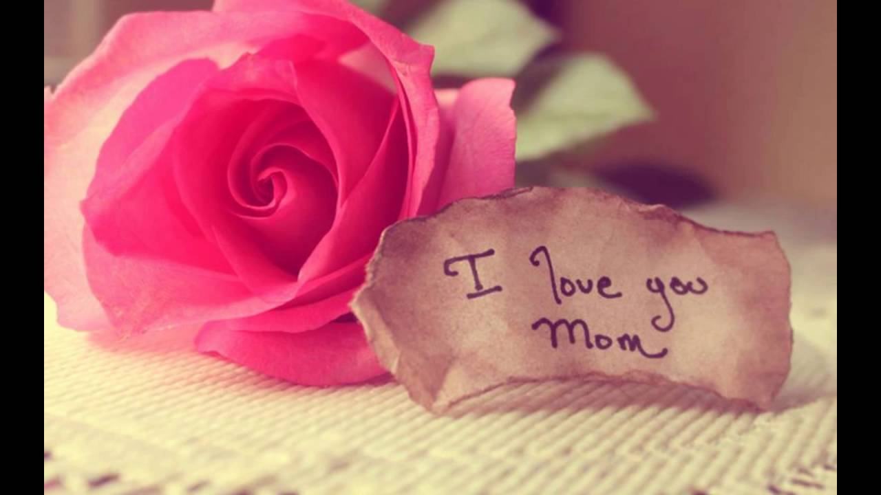 I Love You Quotes For Mother
