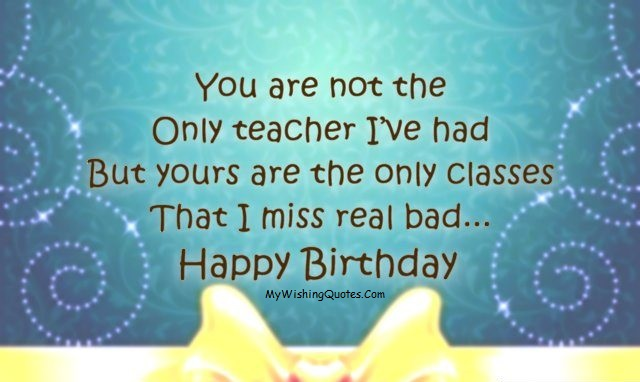 Happy Birthday Quotes For Teacher