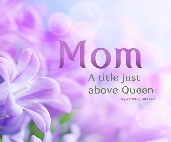 Short Mother Day Quotes