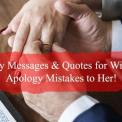 Sincere Sorry Messages For Wife
